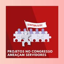 Projetos no Congresso Afetam Servidores
